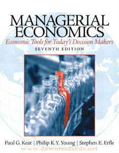Managerial Economics 7th Edition by Keat, Young and Erfle