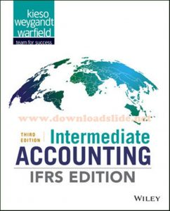 Intermediate Accounting 3rd IFRS Edition by Kieso, Weygandt, Warfield