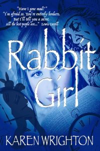 The Rabbit Girls by Anna Ellory [Kindle Edition]