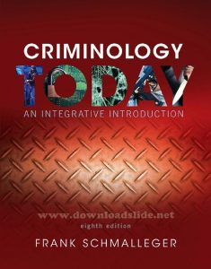 Criminology Today 8th Edition by Schmalleger