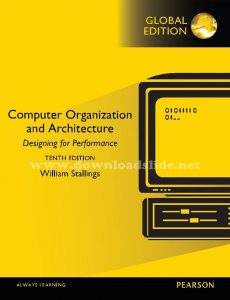Computer Organization and Architecture 10th edition by Stallings (Global Edition)