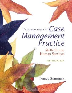 Fundamentals of Case Management Practice 5th Edition by Summers